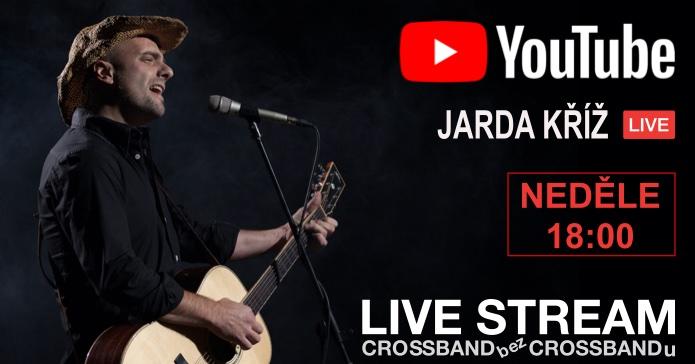 Crossband bez Crossbandu – Live stream #4 – Jarda Kříž